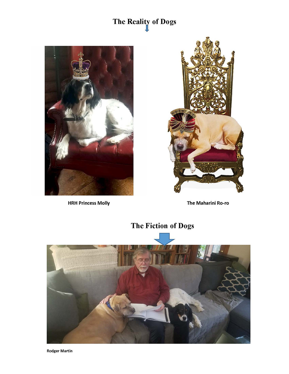 """""""The Reality of Dogs"""" Rodger"""