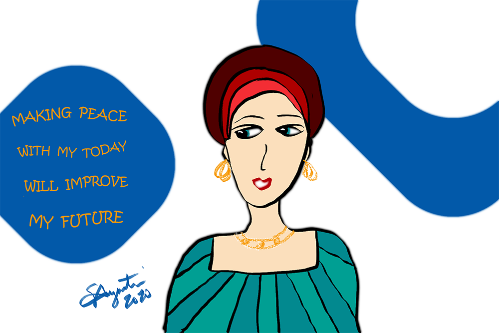 """""""MAKING PEACE WITH MY TODAY WILL IMPROVE MY FUTURE"""" Sharon"""